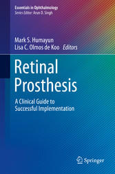 Retinal Prosthesis - A Clinical Guide to Successful Implementation